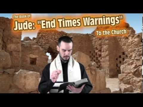 1) End Times Warning to the Church: The Book of Jude Part 1 of 4