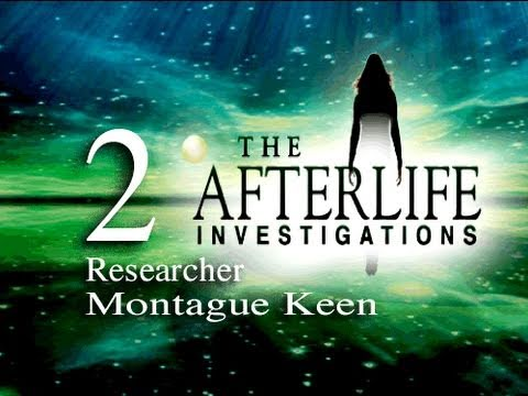 The Afterlife Investigations 2 - Researcher Montague Keen