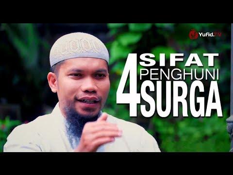 Ceramah Islam Singkat: 4 Sifat Penghuni Surga - Ustadz Muhammad Qasim Muhajir, Lc