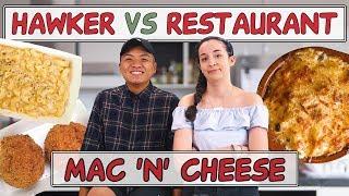 HAWKER VS RESTAURANT | Fried mac and cheese balls + Truffle mac and cheese  | EP 15