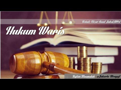 Hukum Waris - Ustadz Nizaar Saad Jabal
