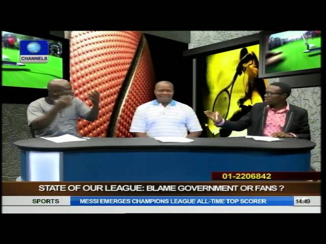 Sports Palava: Who Takes Blame For State Of Nigerian League, Government Or Fans Pt 1