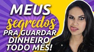 5 SEGREDOS que eu uso para GUARDAR DINHEIRO TODO MÊS! (SEM SACRIFÍCIO) - Júlia Mendonça