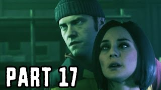 Quantum Break Gameplay Walkthrough Part 17 - The Lie (XB1 1080p HD)