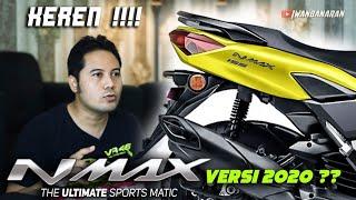 BOCOR GAMBAR PATEN Yamaha new N-Max 155 versi 2020, gamblang neh !