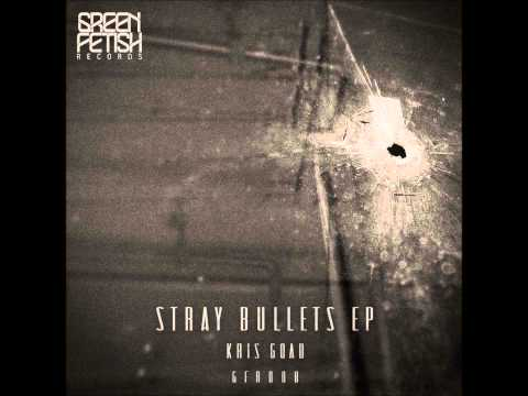 Kris Goad - Stray Bullets (Kamikaze Space Programme Remix)