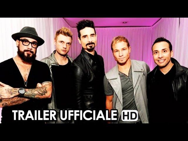 Backstreet Boys: Show 'Em What You're Made Of Trailer Ufficiale V.O. (2015) HD