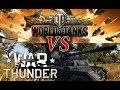 World Of Tanks VS War Thunder (Часть 1)
