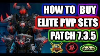 ✔ How to get elite pvp gear | WoW Legion Patch 7.3.5
