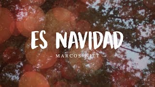 Marcos Witt - Es Navidad (Vídeo con Letra)