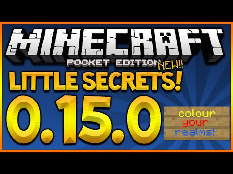 MINECRAFT POCKET EDITION 0.15.0 - LITTLE SECRETS & COLOURED REALM FONTS & MORE (MCPE 0.15.0)