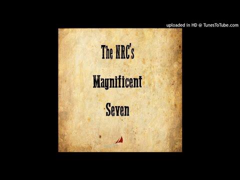 The NRC's Magnificent Seven