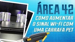 Como aumentar o sinal Wi Fi da sua casa com uma garrafa Pet [Área 42] - Tecmundo