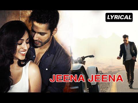 Jeena Jeena | Full Song with Lyrics | Badlapur