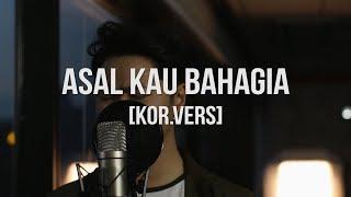 Download Lagu ASAL KAU BAHAGIA - ARMADA COVER VERSI KOREA Gratis STAFABAND