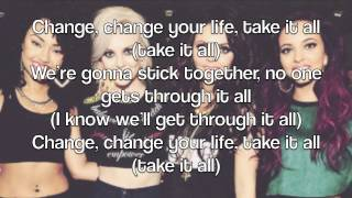 Little Mix - Change Your Life (Lyrics On Screen + Pictures)