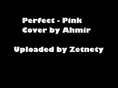 Ahmir - Perfect (P!nk) Cover