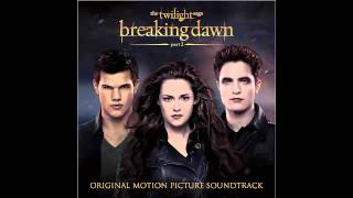 Speak Up- POP Etc (The Twilight Saga: Breaking Dawn part 2 Soundtrack)