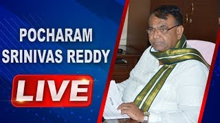 Telangana Speaker Pocharam Srinivas Reddy LIVE   ABN LIVE