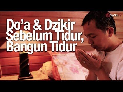 Panduan Lengkap Amalan, Doa Dan Dzikir Sebelum Tidur Dan Bangun Tidur, Serta Jika Mimpi Buruk