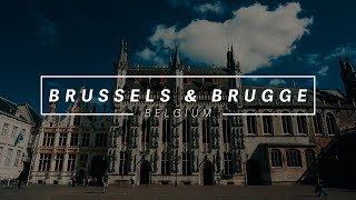 Beauty of Bruges & Brussels, Belgium | Sony a6000 Travel Film