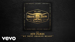 Brooks Dunn Jon Pardi My Next Broken Heart With Jon Pardi Audio