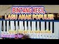 BELAJAR Pianika. BINTANG KECIL LAGU ANAK POPULER MP3
