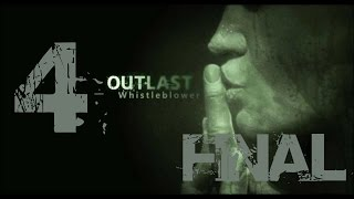 OUTLAST | WHISTLEBLOWER | Gameplay Español | Capitulo #4 FINAL