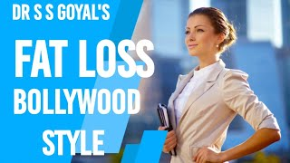 FAT LOSS BOLLYWOOD STYLE. lose weight, weight loss,
