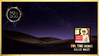 Watch Kellee Maize Owl Time video