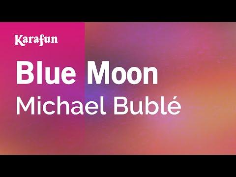 Karaoke Blue Moon - Michael Bublé *