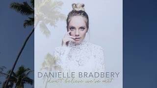 Hello Summer Danielle Bradbery