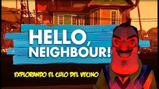 ESTE VECINO ESCONDE ALGO | Hello Neighbor