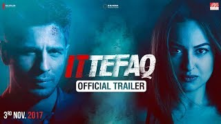 Ittefaq Movie Review, Rating, Story, Cast & Crew