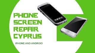 Phone Screen Repair Cyprus
