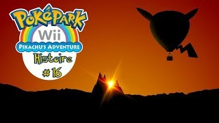 [Let's Play FR] Poképark La grande aventure de Pikachu | Histoire #16 : Zone Ardente [3/4] [100%]