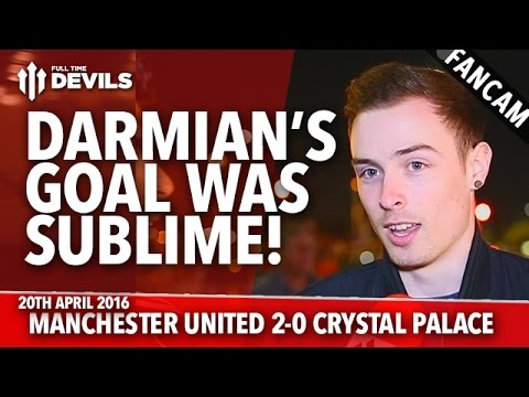 Matteo Darmian's Goal Was Sublime! | Manchester United 2-0 Crystal Palace | FANCAM