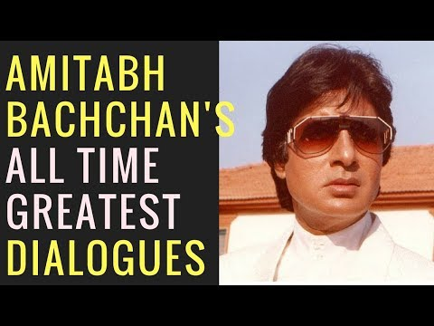 Amitabh Bachchan's all time greatest dialogues