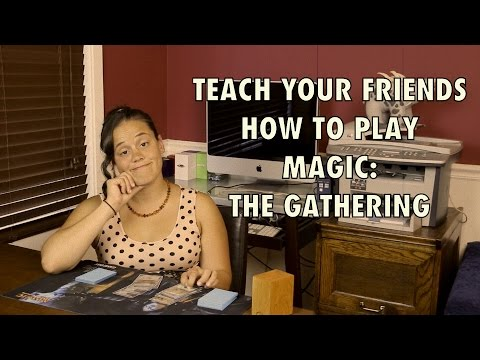 Teach Your Friends How To Play Magic: The Gathering! With Johnny! MTG