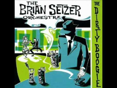 Brian Setzer Orchestra - Rock This Town