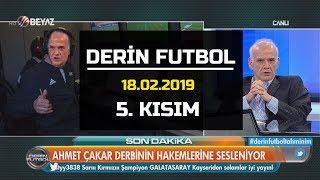 (..) Derin Futbol 18 Şubat 2019 Kısım 5/6 - Beyaz TV