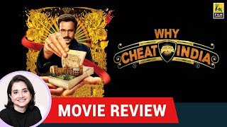 Anupama Chopra's Movie Review of Why Cheat India | Emraan Hashmi | Soumik Sen