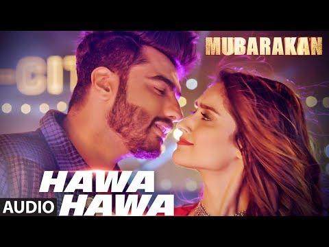 Hawa Hawa Full Audio Song | Mubarakan | Anil Kapoor, Arjun Kapoor, Ileana D'Cruz, Athiya Shetty