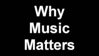 Jack Stamp - Why Music Matters