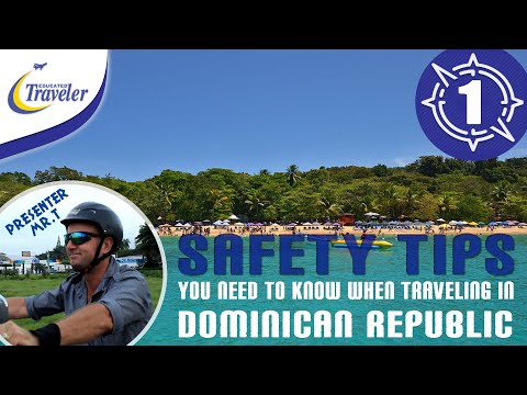 Travel Dominican Republic Caribbean - Vacation Travel Safety Tips (New)