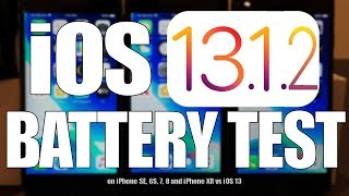 iOS 13.1.2 Battery Life / Performance Test on iPhone SE, 6S, 7, 8 and iPhone XR