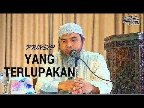 Prinsip Yang Terlupakan - Ustadz Afifi Abdul Wadud, BA