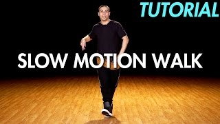 Download How to Slow Motion Walk (Hip Hop Dance Moves Tutorial) | Mihran Kirakosian 3Gp Mp4