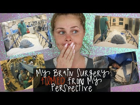 My Brain Surgery FILMED  From My Perspective