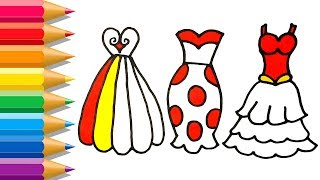 Coloring Pages Dresses For Girls | Learn Rainbow Colors | How to Draw Dresses for Kids